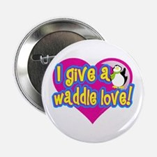 "Waddle Love 2.25"" Button"