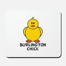 Burlington Chick Mousepad