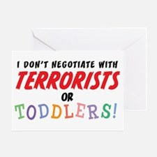 Don't Negotiate Toddlers Greeting Card