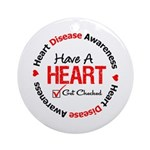 Heart Disease Get Checked Ornament (Round)