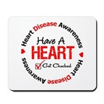 Heart Disease Get Checked Mousepad