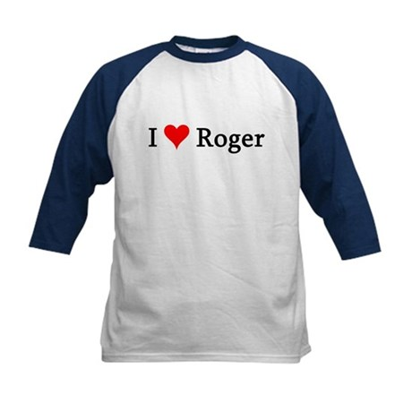 I Love Roger Kids Baseball Jersey