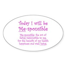 Me-sponsible Decal
