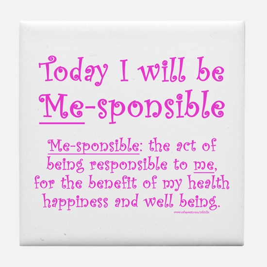 Me-sponsible Tile Coaster