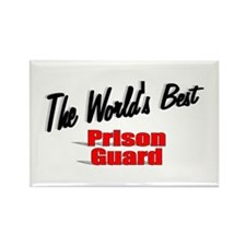 """""""The World's Best Prison Guard"""" Rectangle Magnet"""