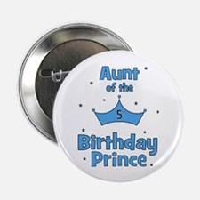 """Aunt of the 5th Birthday Prin 2.25"""" Button"""