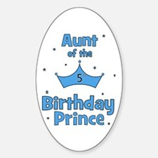Aunt of the 5th Birthday Prin Oval Decal