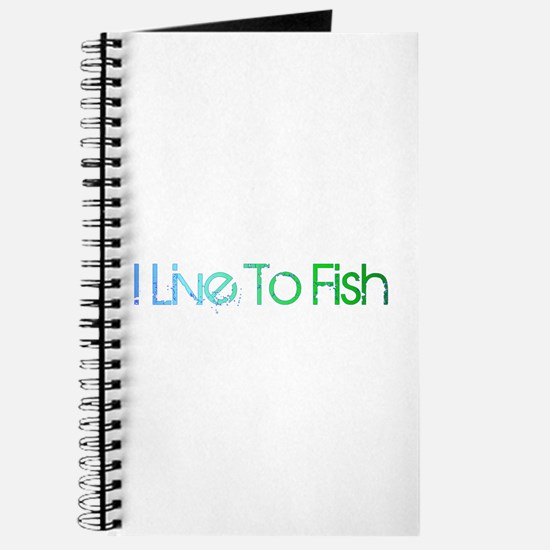 I Live To Fish Journal