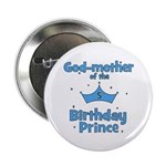 """Godmother of the 5th Birthday 2.25"""" Button"""