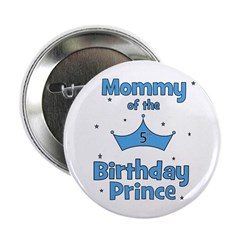 """Mommy of the 5th Birthday Pri 2.25"""" Button"""