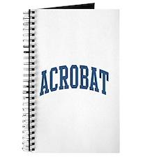 Acrobat Occupation Collegiate Style Journal