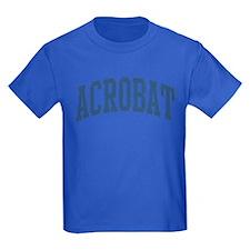 Acrobat Occupation Collegiate Style T