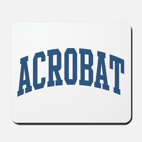 Acrobat Occupation Collegiate Style Mousepad