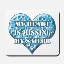 My heart is missing my sailor Mousepad
