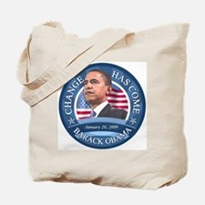 Change Has Come 1-20-09 Tote Bag