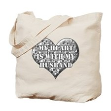 My heart is with my husband Tote Bag