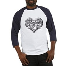 My heart is with my daughter Baseball Jersey