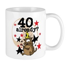 40 Already Birthday Mug