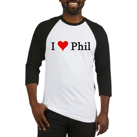 I Love Phil Baseball Jersey