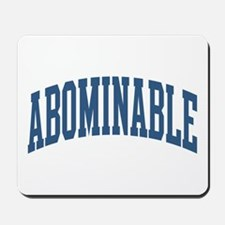 Abominable Nickname Collegiate Style Mousepad
