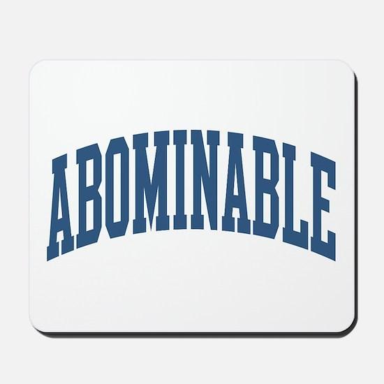 Abominable Nickname Collegiate Style Mousepad