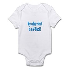 """My other shirt is a V-Neck!"" Infant Bodysuit"