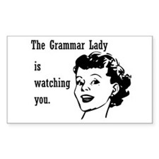 Grammar Lady is Watching You Decal