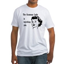 Grammar Lady is Watching You Shirt