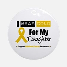 I Wear Gold Daughter Ornament (Round)