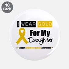 """I Wear Gold Daughter 3.5"""" Button (10 pack)"""