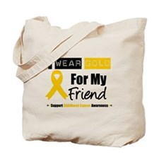 I Wear Gold Friend Tote Bag