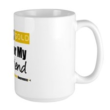 I Wear Gold Friend Mug