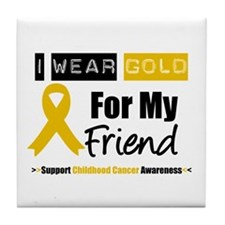 I Wear Gold Friend Tile Coaster
