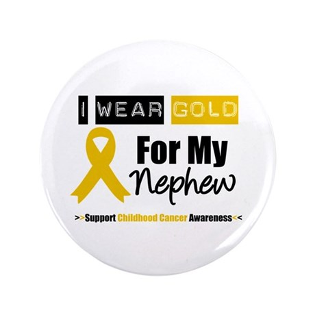 "I Wear Gold Nephew 3.5"" Button"