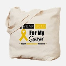 I Wear Gold Sister Tote Bag
