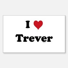 I love Trever Rectangle Decal