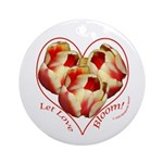 Tulips, Let Love Bloom Ornament (Round)