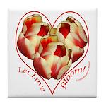 Tulips, Let Love Bloom Tile Coaster
