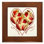 Tulips, Let Love Bloom Framed Tile