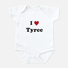 I love Tyree Infant Bodysuit