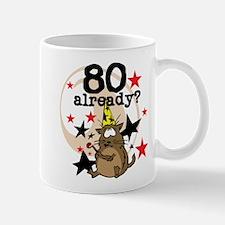80 Already Birthday Mug