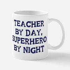 Teacher by day Mug