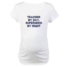 Teacher by day Shirt
