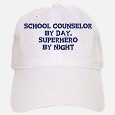 School Counselor by day Baseball Baseball Cap