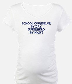 School Counselor by day Shirt