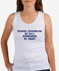 School Counselor by day Women's Tank Top