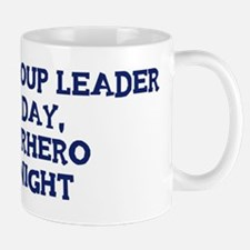 Youth Group Leader by day Mug