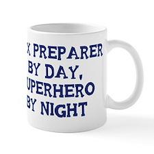 Tax Preparer by day Mug