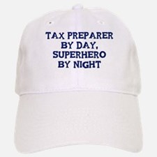 Tax Preparer by day Baseball Baseball Cap