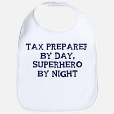 Tax Preparer by day Bib